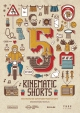 Киноцентр Художественный  16 декабря  в 18 час. 30 мин. Kinematic shorts 5 – короткометражное фестивальное кино  в российском прокате